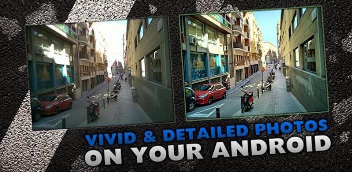 Con estaAplicaciónpodrásTomar Fotos de alta resolución con calidad HDR En tu Androidasíque si eresfanáticode lasfotografíapues estaaplicaciónno debe faltar en tu dispositivo.          Resolución completa HDR real: encuadre de imágenes y selección de tono Simple: haga una imagen HDR en un solo toque Imágenes HDR fusionadas y con tono asignado en el dispositivo en segundos Compensación del temblor de las manos, haciendo innecesario tener un pulso firme Manipulación correcta de objetos en movimiento, eliminación de fantasmas» Se pueden controlar los parámetros de asignación de tono: contraste, micro-contraste, intensidad de color, exposición Guardar imágenes