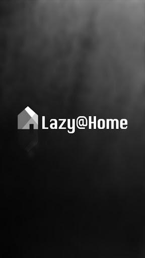 Lazy Home