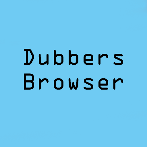 Dubbers Browser