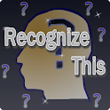 Recognize This icon