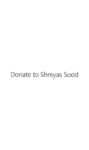 Shreyas Sood - Donate 2$
