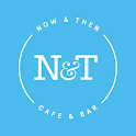 Now and Then Cafe