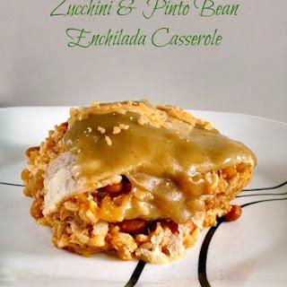 Zucchini & Pinto Bean Enchilada Casserole