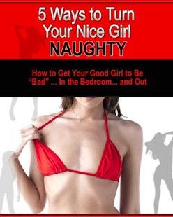 Turn Your Nice Girl Naughty