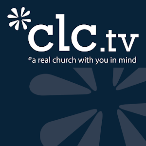 Christian Life Center - CLC.tv for Android