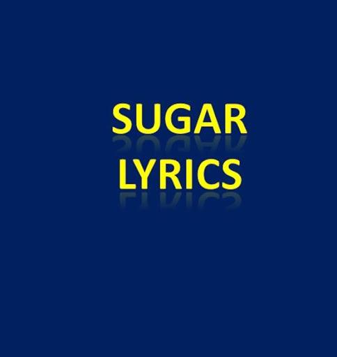 Sugar Lyrics