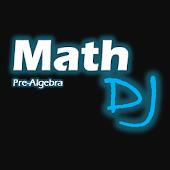 Math DJ: Pre-Algebra