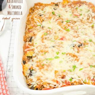 Ratatouille Smoked Mozzarella Baked Quinoa.