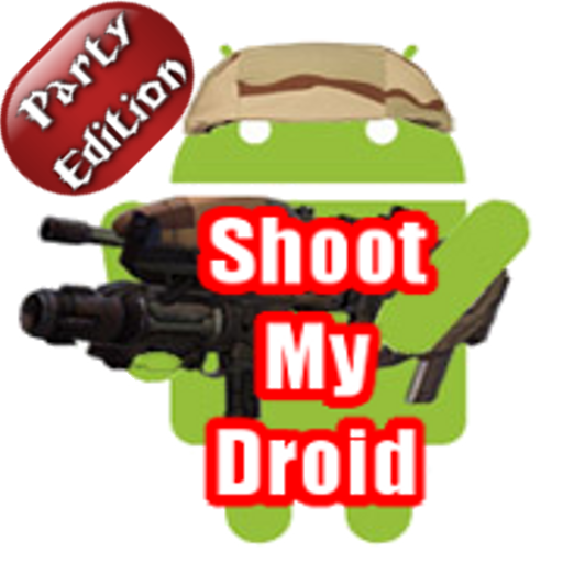 Shoot My Droid  Party Edition