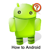 How To Android