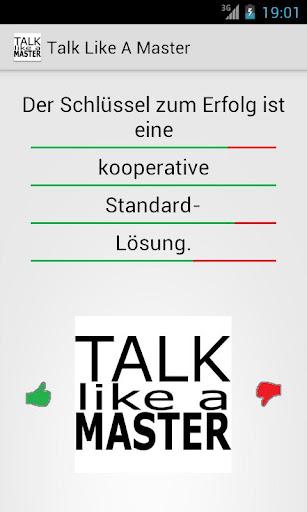 Talk like a Master
