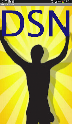 DSN with Anandji