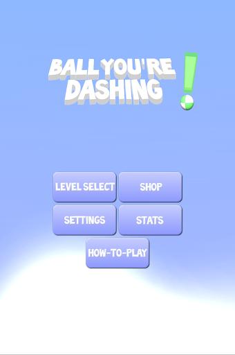 Ball You're Dashing