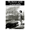 The Martyr of the Catacombs logo