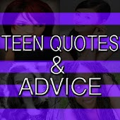 Teen Advice & Quotes