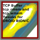 Bionic TCP Buffer Tweak