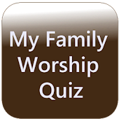 My Family Worship Quiz