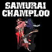 Samurai Champloo.