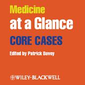 Medicine at a Glance Core Case