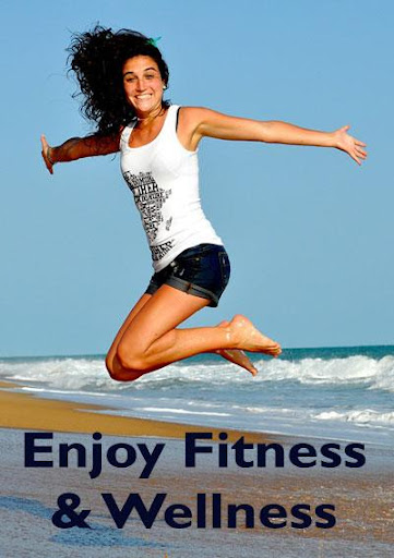 Enjoy Fitness and Wellness