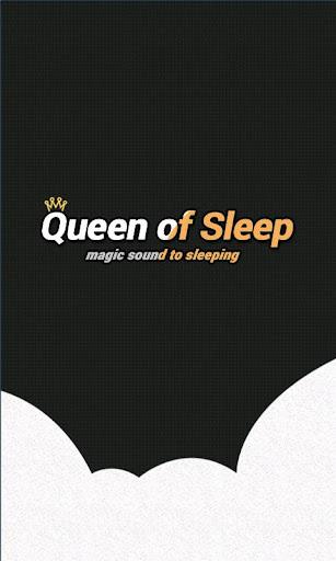 Queen of Sleep