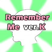 [Free]Remember Me ver.K(Brain)