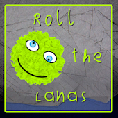 Roll the Lanas