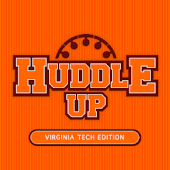Huddle Up Virginia Tech