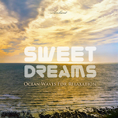 Sweet Dreams Ocean Waves App