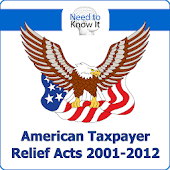Taxpayer Relief Acts 2001-2012