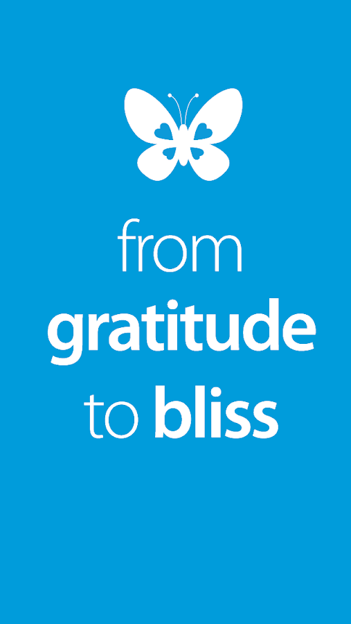 From Gratitude to Bliss- screenshot