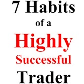 7 Habits Of  Successful Trader