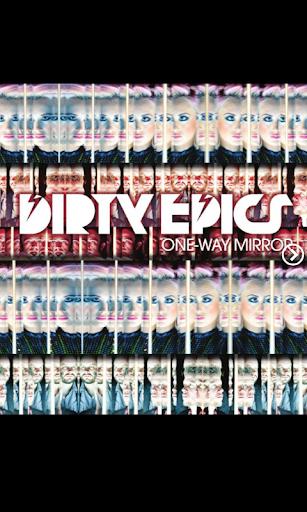 Dirty Epics - One Way Mirror