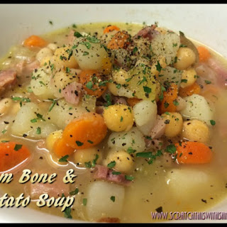 Ham Bone and Potato Soup.