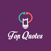 Top Quotes (Wisdom-Motivation)