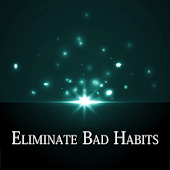 How To Remove Bad Habits App