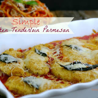 Simple Chicken Tenderloin Parmesan.