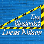 The Illusionist: Lucas Wilson