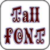 Tall font Pack for Galaxy