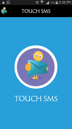 Touch SMS