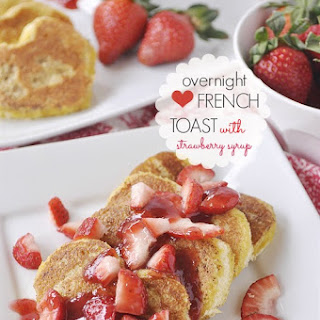 Overnight French Toast with Strawberry Syrup.
