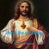 The Life of Jesus - E. Renan