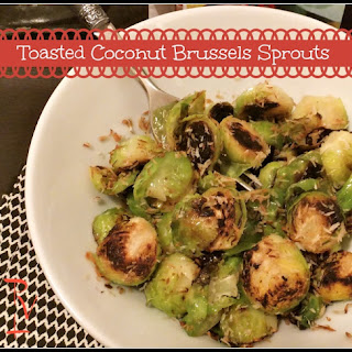 Toasted Coconut Brussels Sprouts.