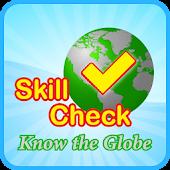 SkillCheck - Know the Globe