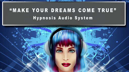 Hypnosis Make Dreams Come True