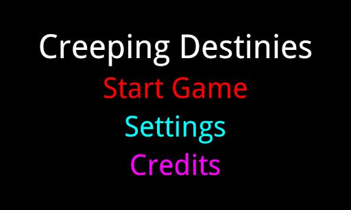 Creeping Destinies
