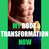 My Body Transformation Now