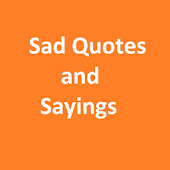 Sad Quotes and Sayings