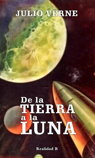 De la Tierra a la Luna - Verne