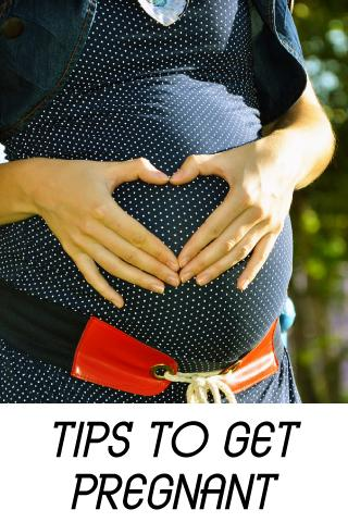 Tips to Get Pregnant